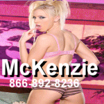 Phonesex with McKenzie - 866-892-8236
