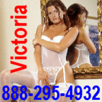 Phonesex with Victoria 888-295-4932