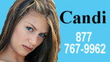 Phone sex with Bad Girl Candi - 877-767-9962